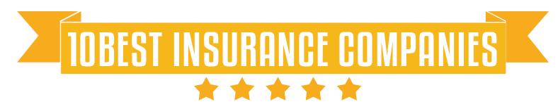10 Best Insurance Companies